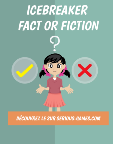 FACT OR FICTION – 2 VÉRITÉS ET 1 MENSONGE